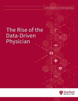 Stanford Medizin Gesundheit 2020 Trends Report beleuchtet die rise of the data-driven-Arzt
